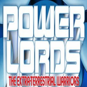Power Lords - The Extra-Terrestrial Warriors
